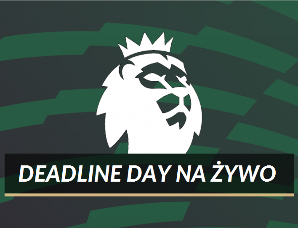 Deadline Day na żywo