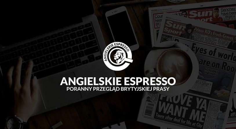 Poranny Przegląd Prasy Angielskie Espresso