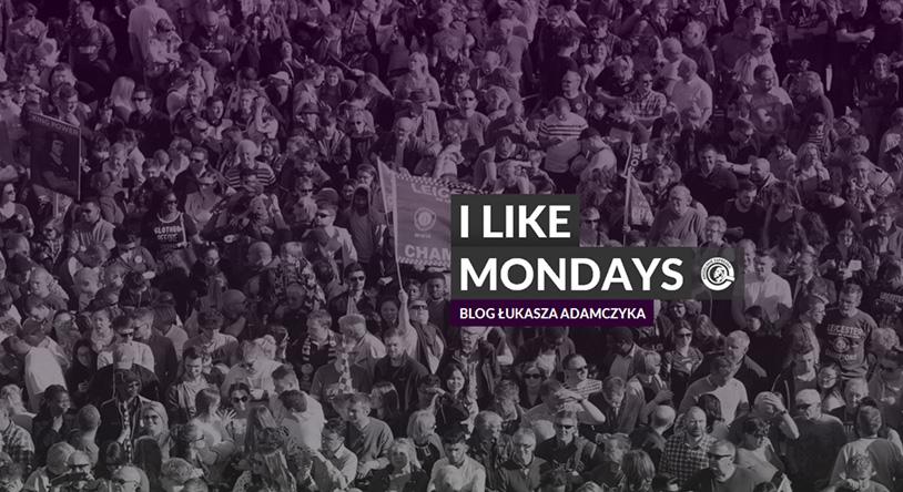I like Mondays – kolejka okiem Angoli