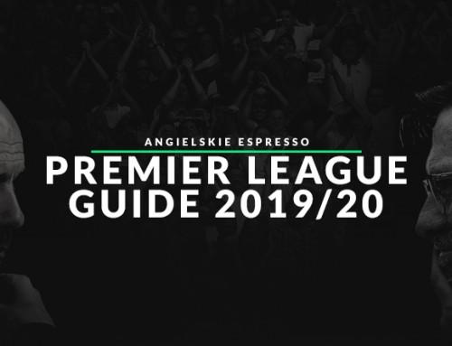 Angielskie Espresso Premier League Guide 2019/20