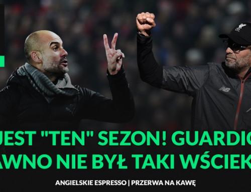 """TOJEST """"TEN"""" SEZON! Guardiola dawno niebył taki wściekły"""