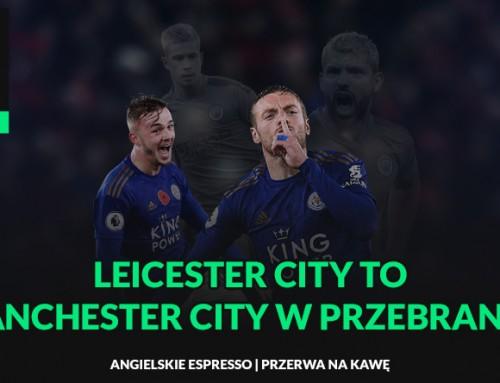 Leicester City toManchester City wprzebraniu! | Przerwa nakawę