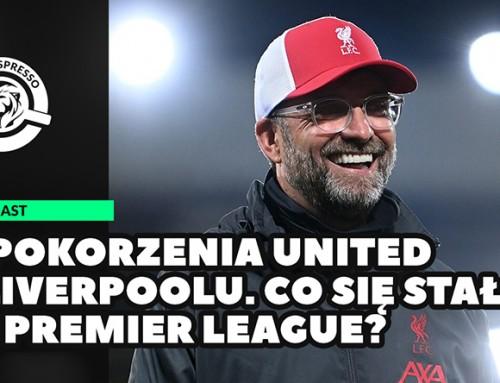 Upokorzenia United iLiverpoolu. Co się stało wPremier League? | Przerwa naKawę