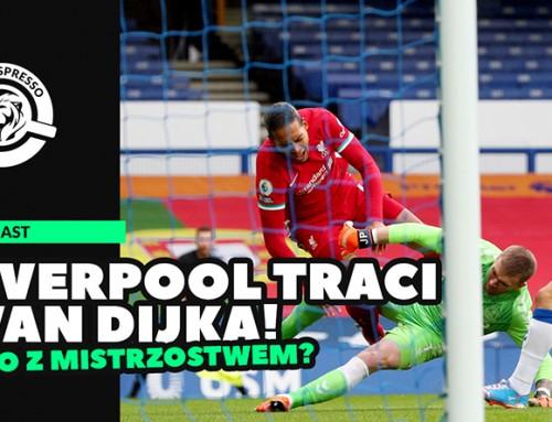 Co dla Liverpoolu oznacza strata Van Dijka? | Przerwa nakawę