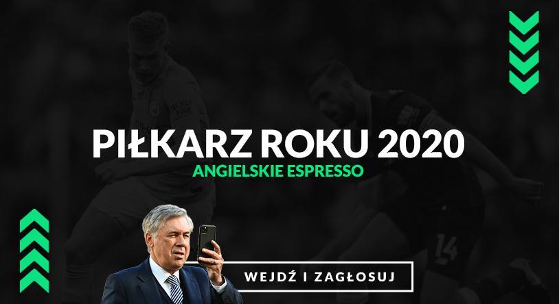 Piłkarz roku 2020 Angielskie Espresso