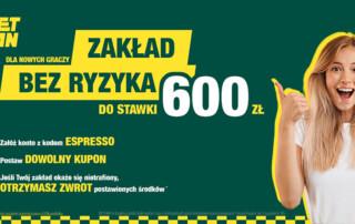 Zakład Betfan bez ryzyka do 600 zł z kodem ESPRESSO